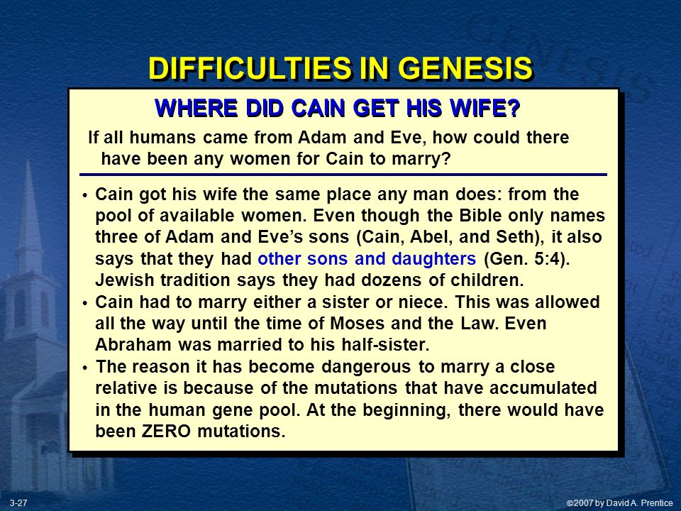 DIFFICULTIES IN GENESIS WHERE DID CAIN GET HIS WIFE