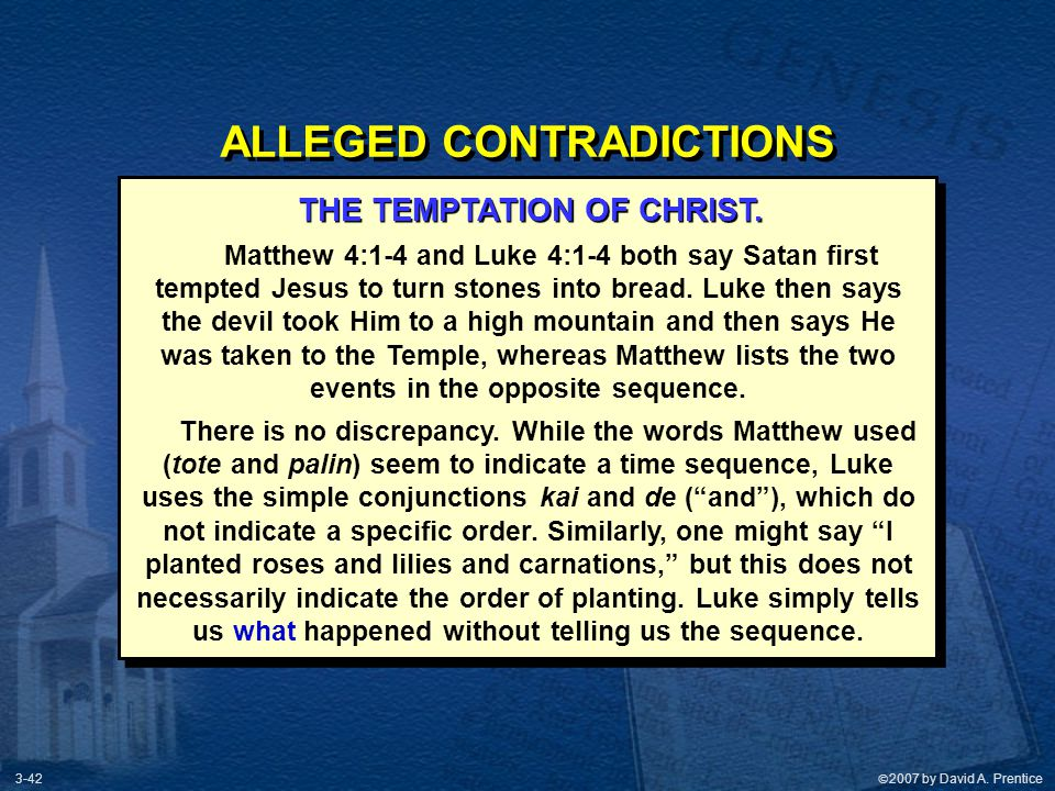 ALLEGED CONTRADICTIONS THE TEMPTATION OF CHRIST.