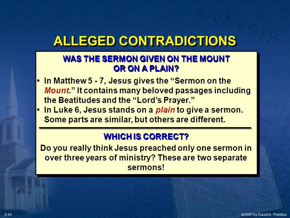ALLEGED CONTRADICTIONS WAS THE SERMON GIVEN ON THE MOUNT