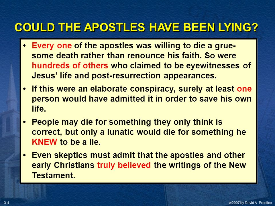 COULD THE APOSTLES HAVE BEEN LYING