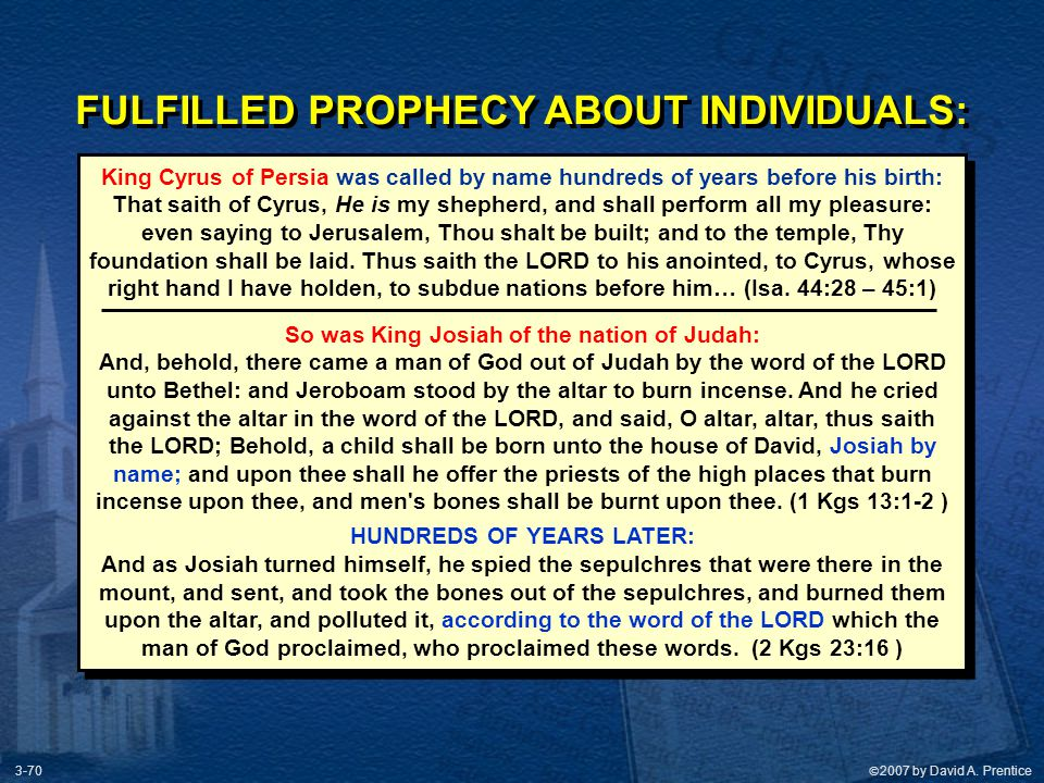 FULFILLED PROPHECY ABOUT INDIVIDUALS: