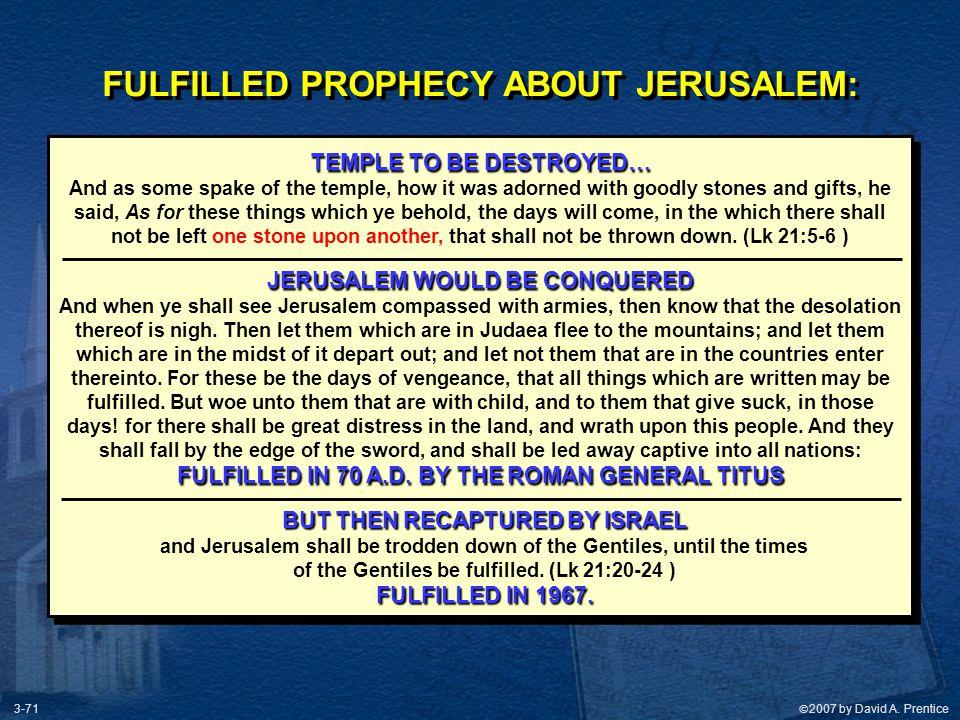 FULFILLED PROPHECY ABOUT JERUSALEM: