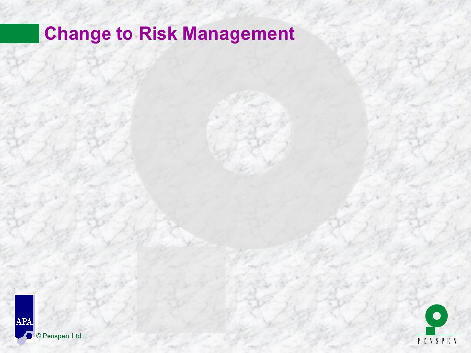 Change to Risk Management