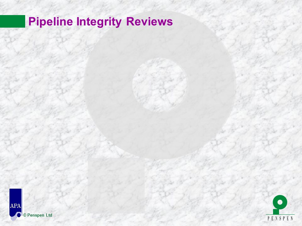 Pipeline Integrity Reviews
