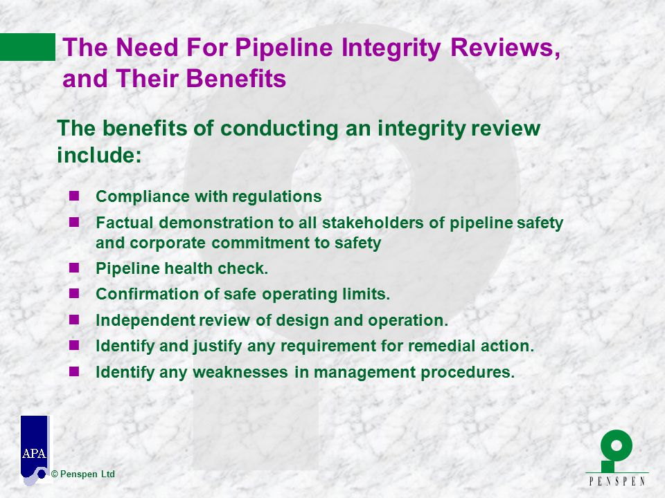 The Need For Pipeline Integrity Reviews, and Their Benefits