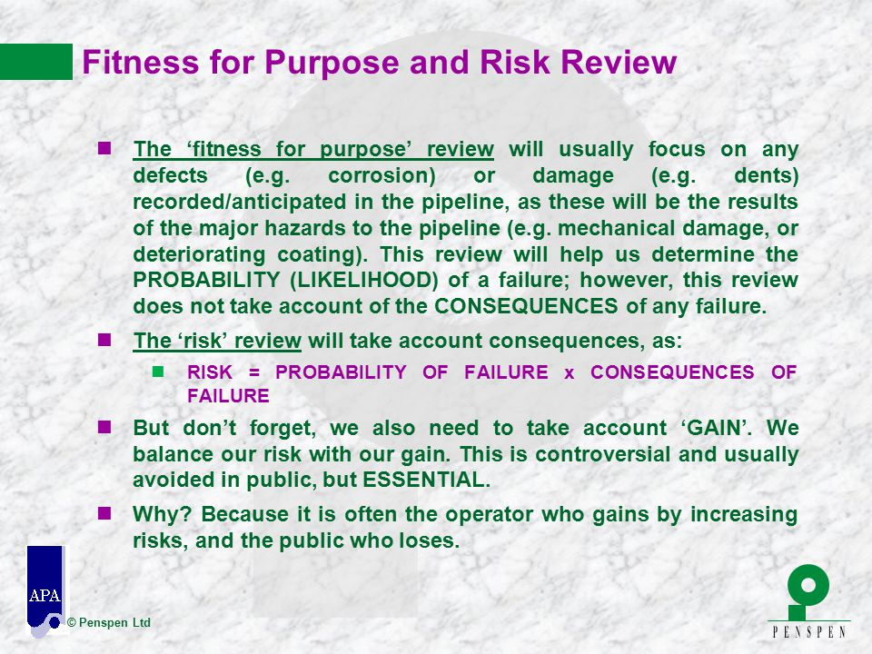 Fitness for Purpose and Risk Review