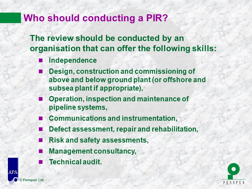 Who should conducting a PIR