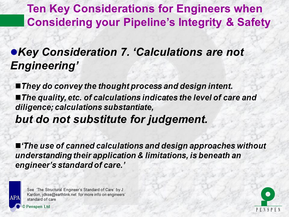 Key Consideration 7. 'Calculations are not Engineering'