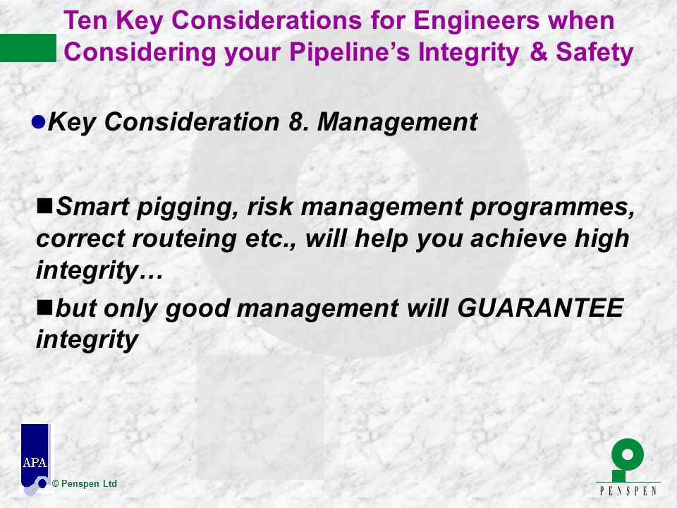 Ten Key Considerations for Engineers when Considering your Pipeline's Integrity & Safety