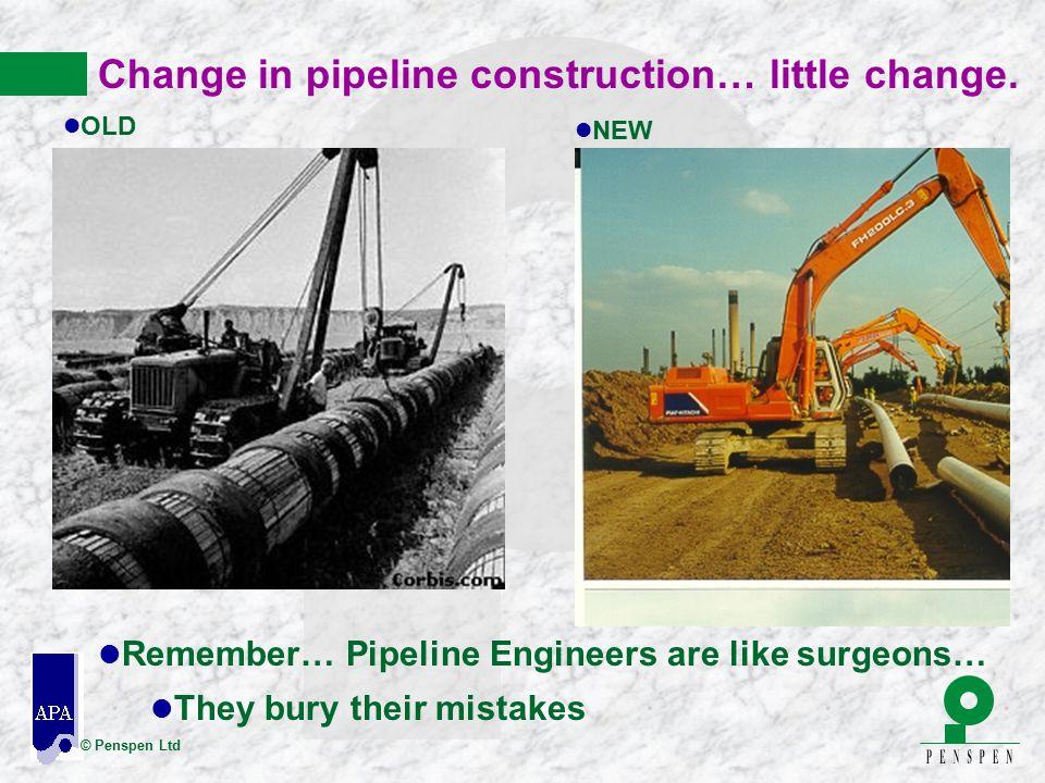Change in pipeline construction… little change.