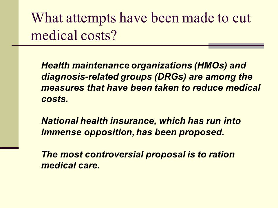 What attempts have been made to cut medical costs