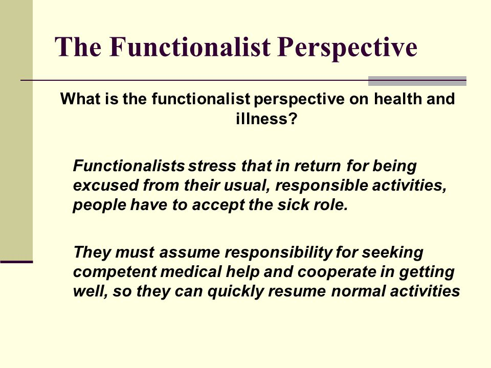 The Functionalist Perspective