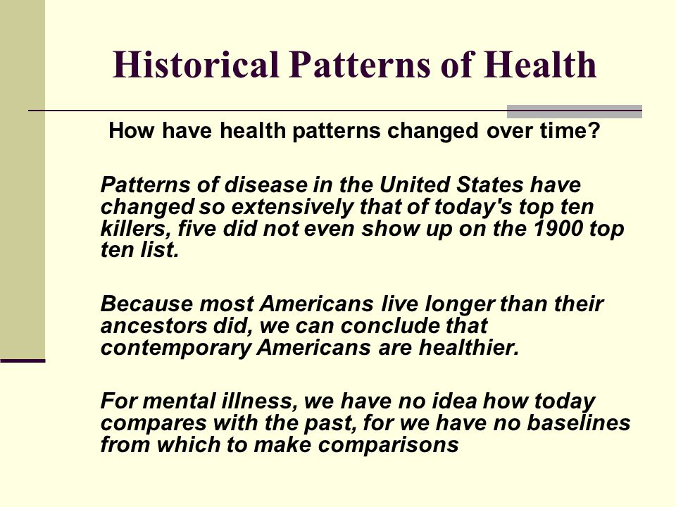 Historical Patterns of Health