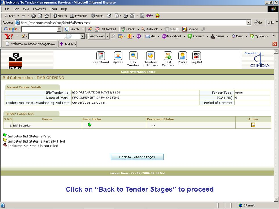 Click on Back to Tender Stages to proceed