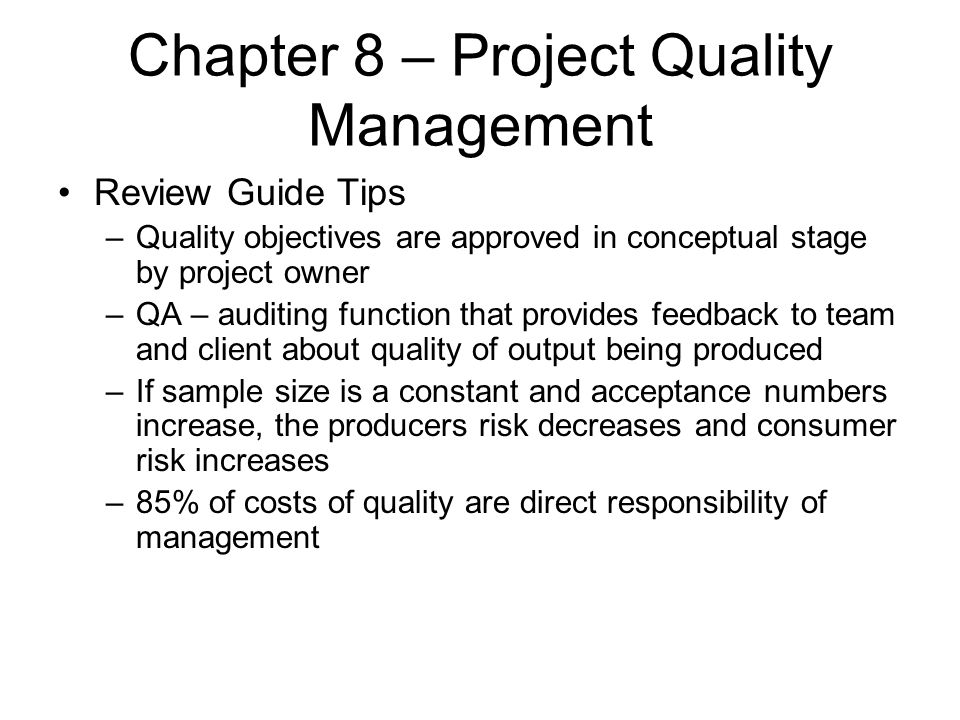 Chapter 8 – Project Quality Management