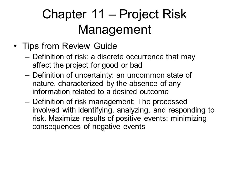 Chapter 11 – Project Risk Management