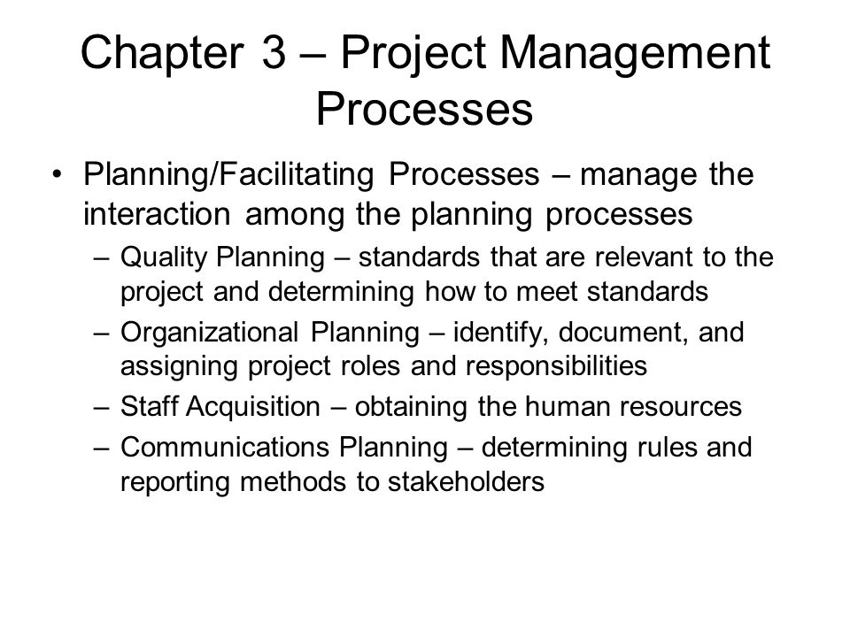Chapter 3 – Project Management Processes