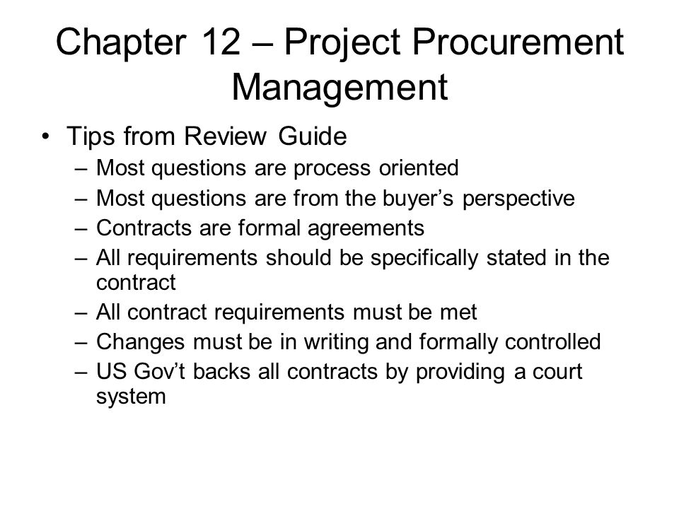 Chapter 12 – Project Procurement Management