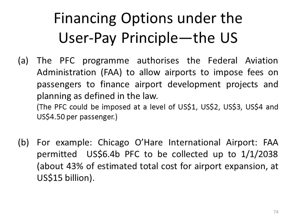Financing Options under the User-Pay Principle—the US