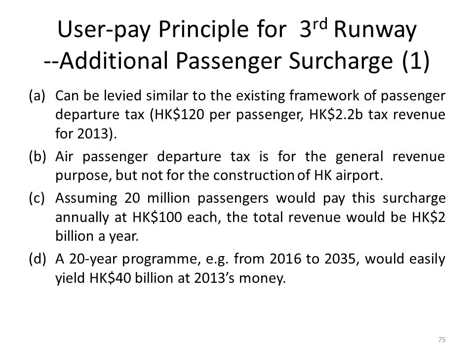 User-pay Principle for 3rd Runway --Additional Passenger Surcharge (1)
