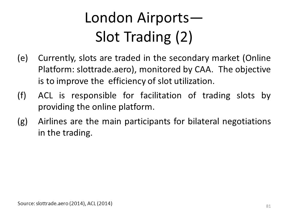 London Airports— Slot Trading (2)