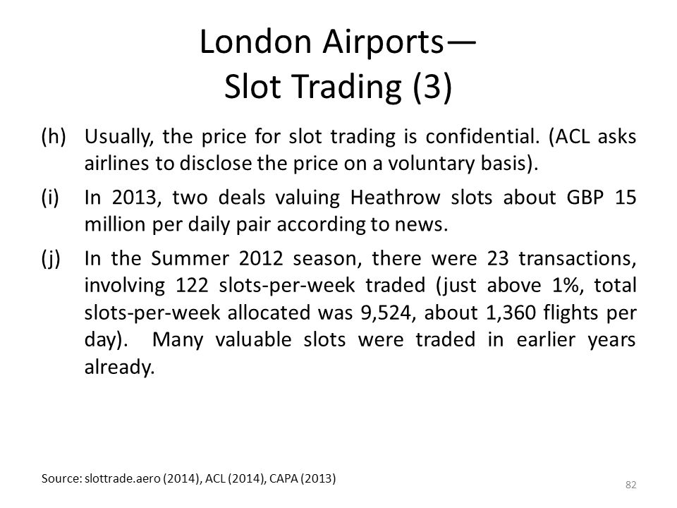 London Airports— Slot Trading (3)