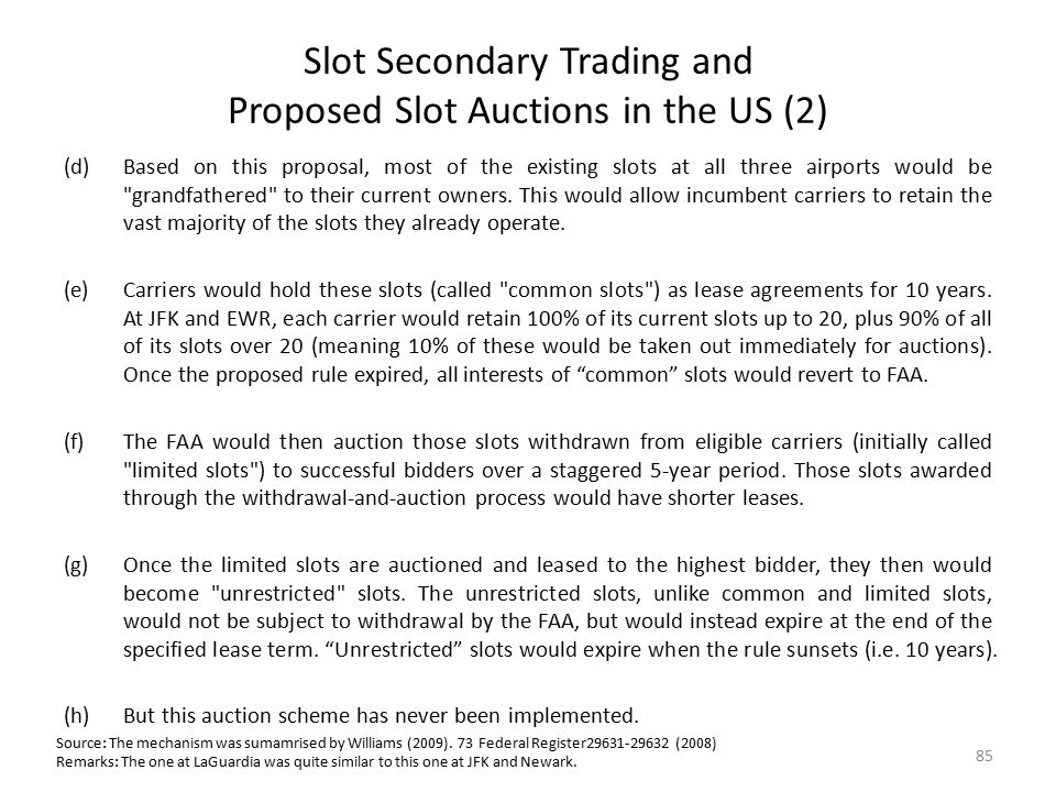 Slot Secondary Trading and Proposed Slot Auctions in the US (2)