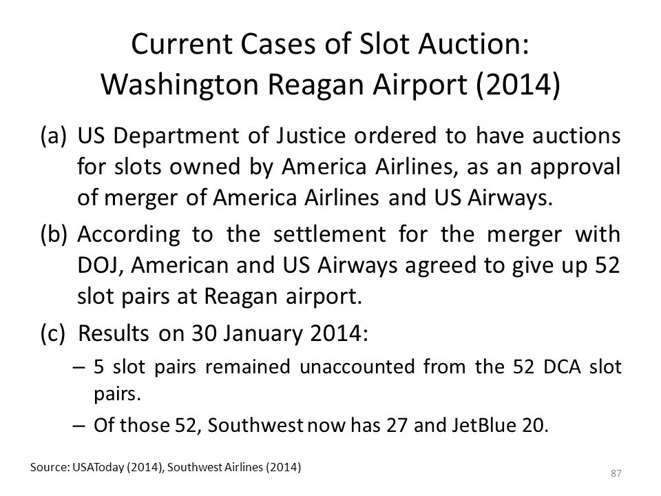 Current Cases of Slot Auction: Washington Reagan Airport (2014)