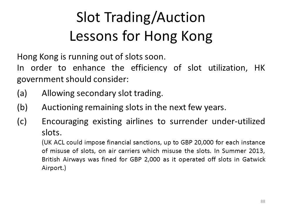 Slot Trading/Auction Lessons for Hong Kong