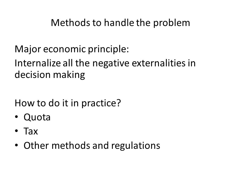 Methods to handle the problem