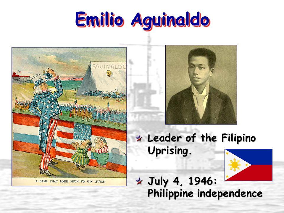 Emilio Aguinaldo July 4, 1946: Philippine independence