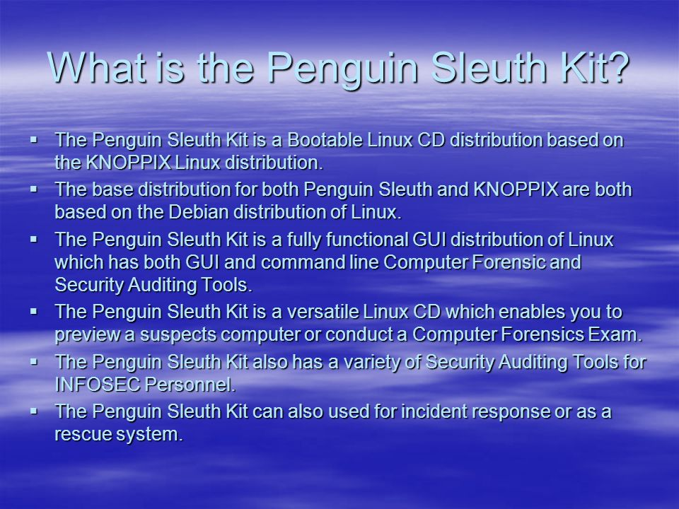 What is the Penguin Sleuth Kit