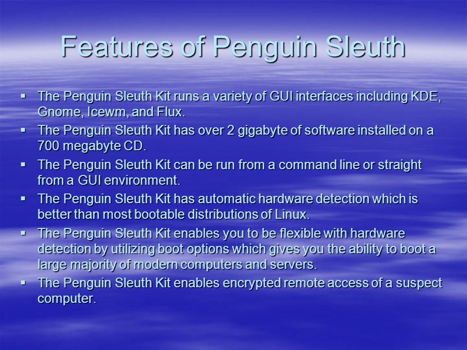 Features of Penguin Sleuth