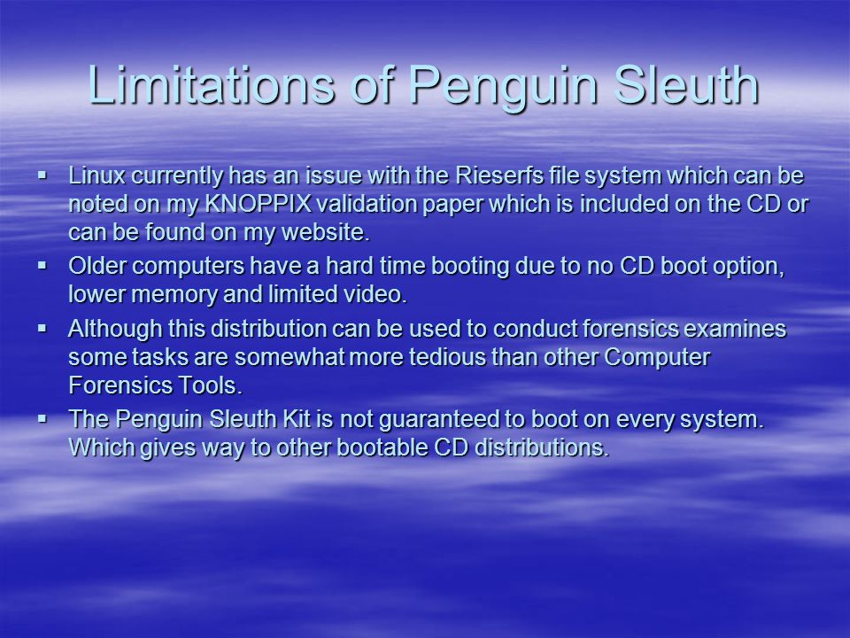 Limitations of Penguin Sleuth