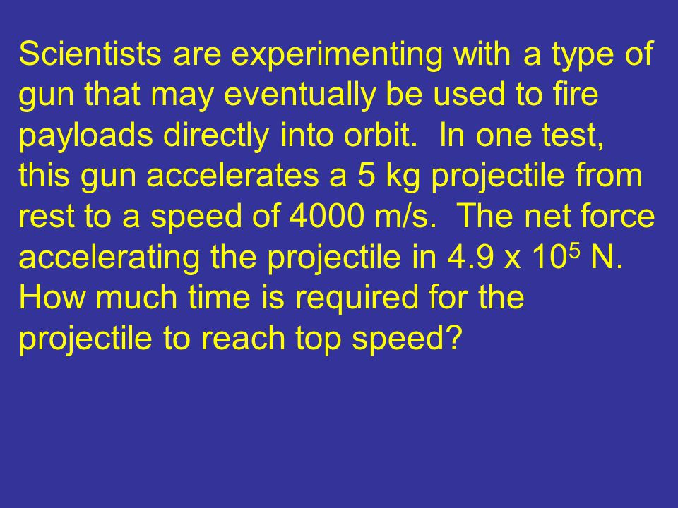 Scientists are experimenting with a type of gun that may eventually be used to fire payloads directly into orbit.