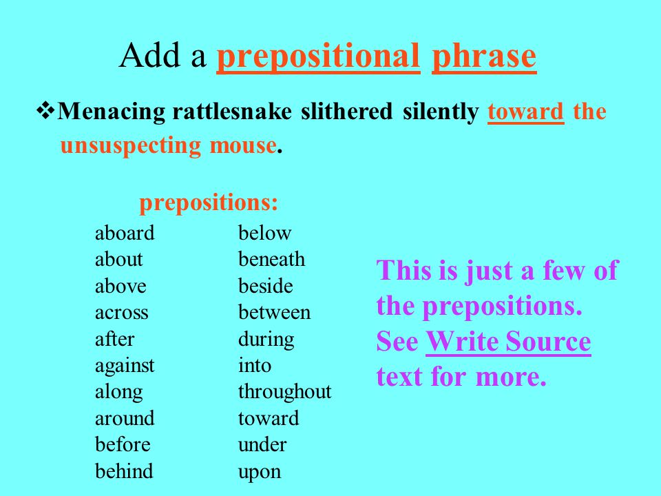 Add a prepositional phrase