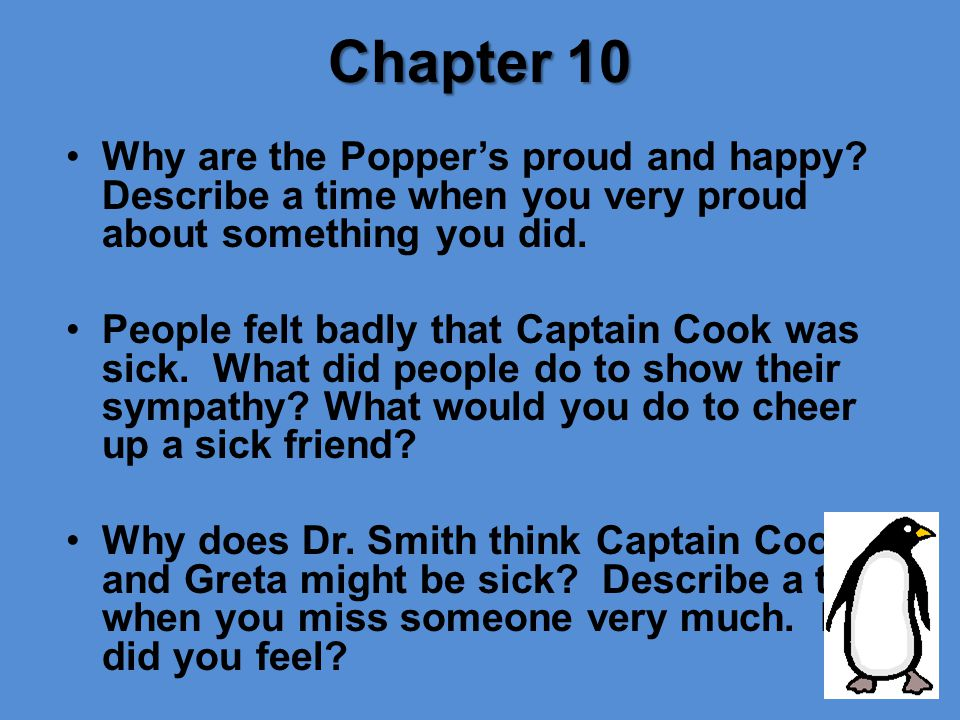 Chapter 10 Why are the Popper's proud and happy Describe a time when you very proud about something you did.