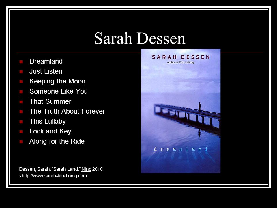 Sarah Dessen Dreamland Just Listen Keeping the Moon Someone Like You