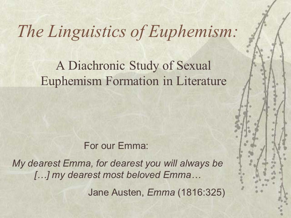 The Linguistics of Euphemism: