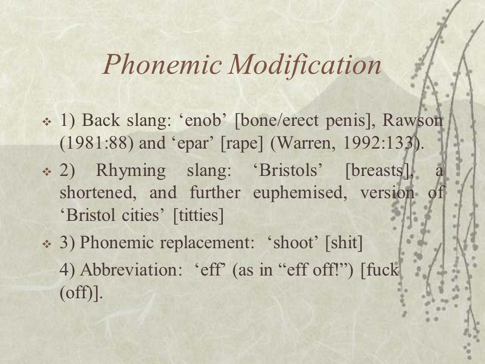 Phonemic Modification