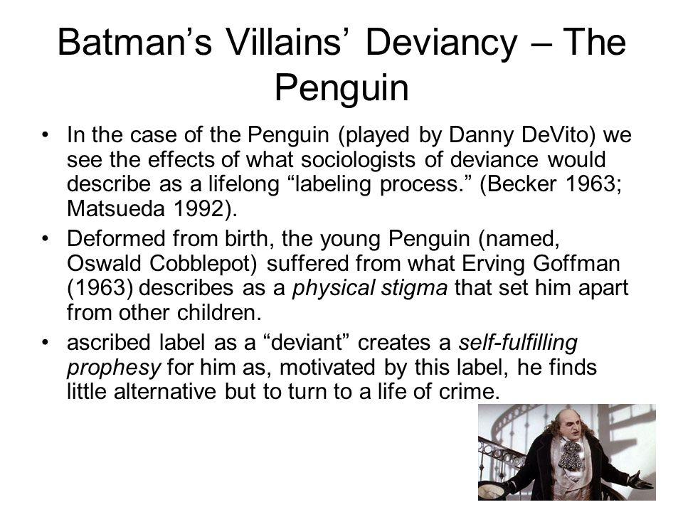 Batman's Villains' Deviancy – The Penguin
