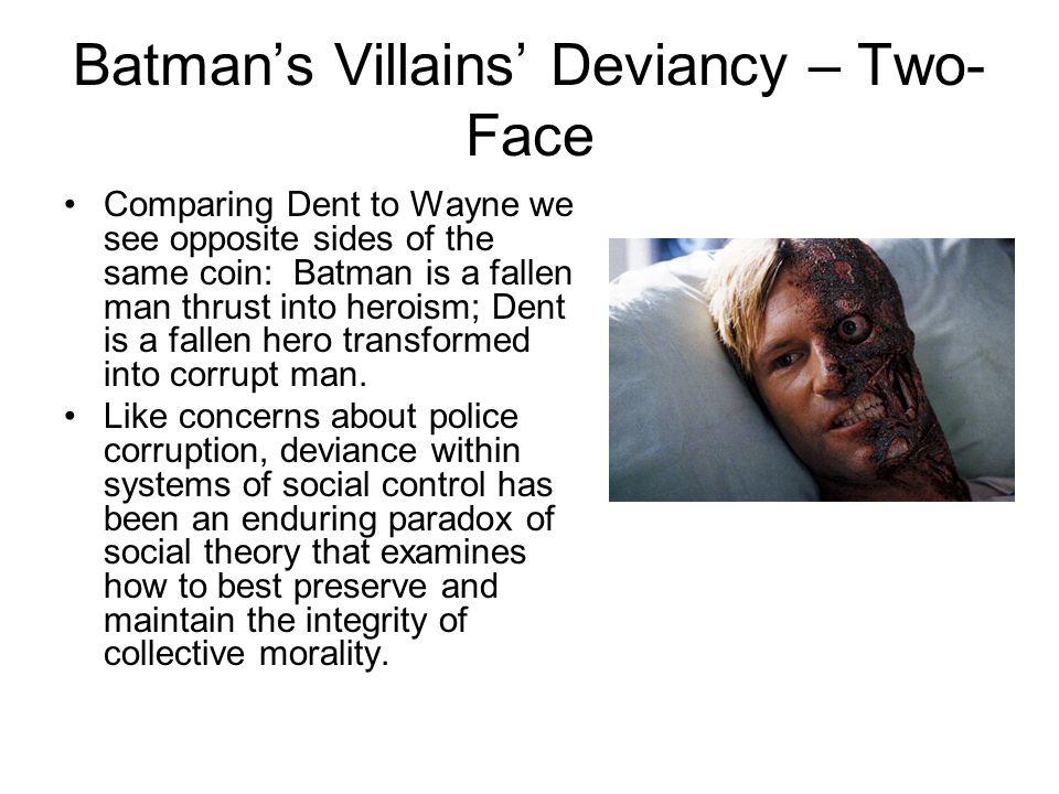 Batman's Villains' Deviancy – Two-Face