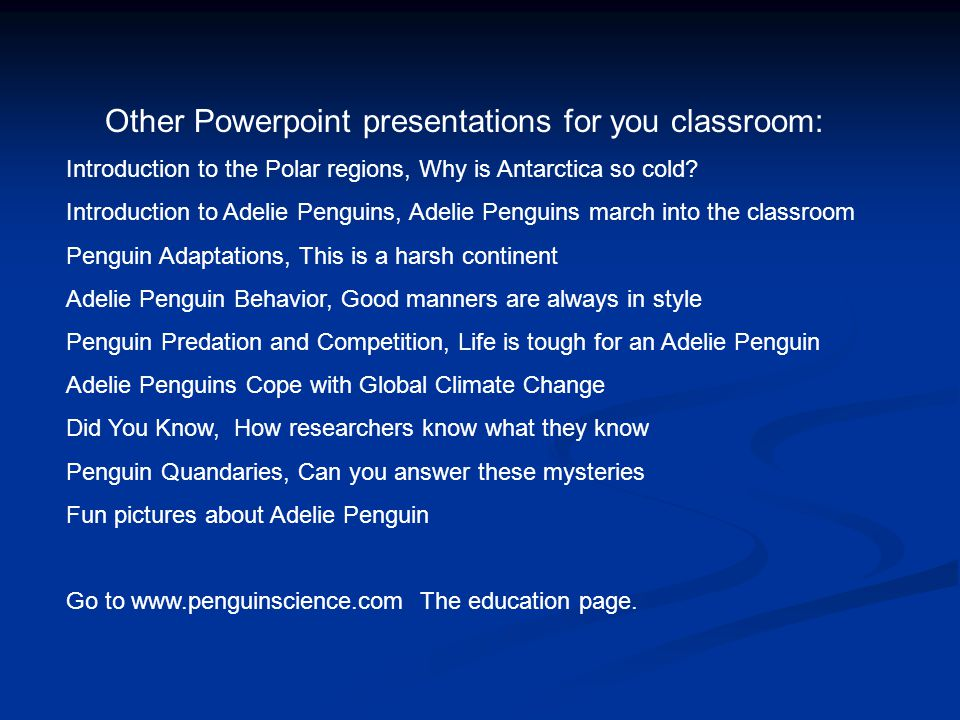 Other Powerpoint presentations for you classroom:
