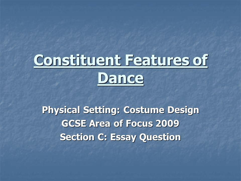 Constituent Features of Dance