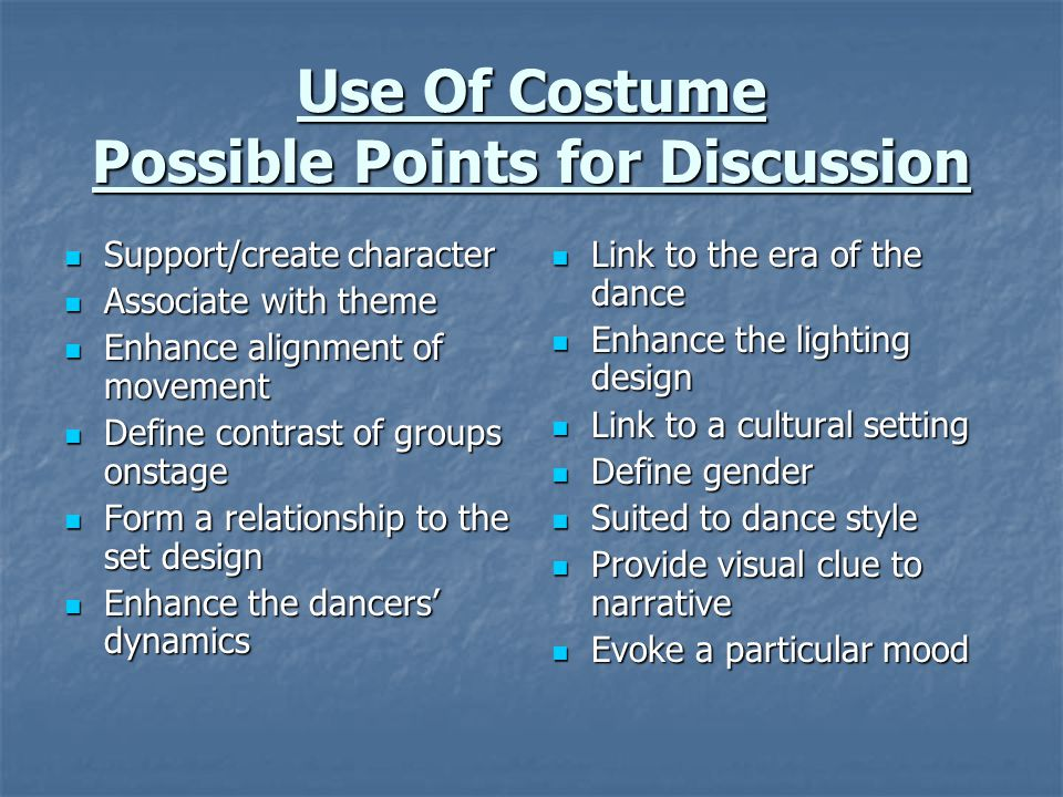 Use Of Costume Possible Points for Discussion