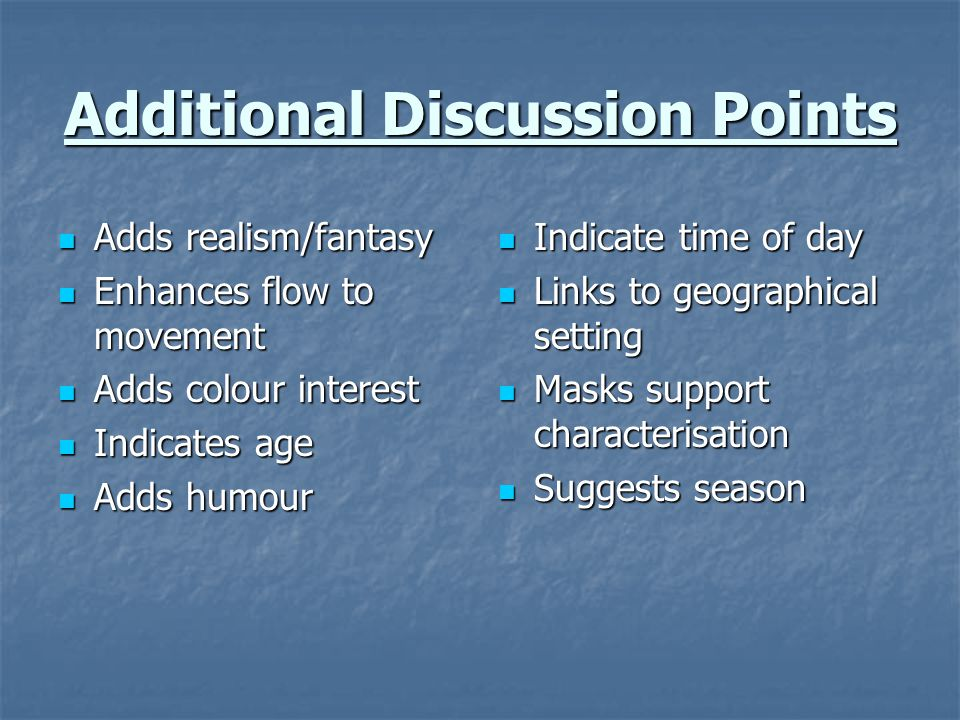 Additional Discussion Points