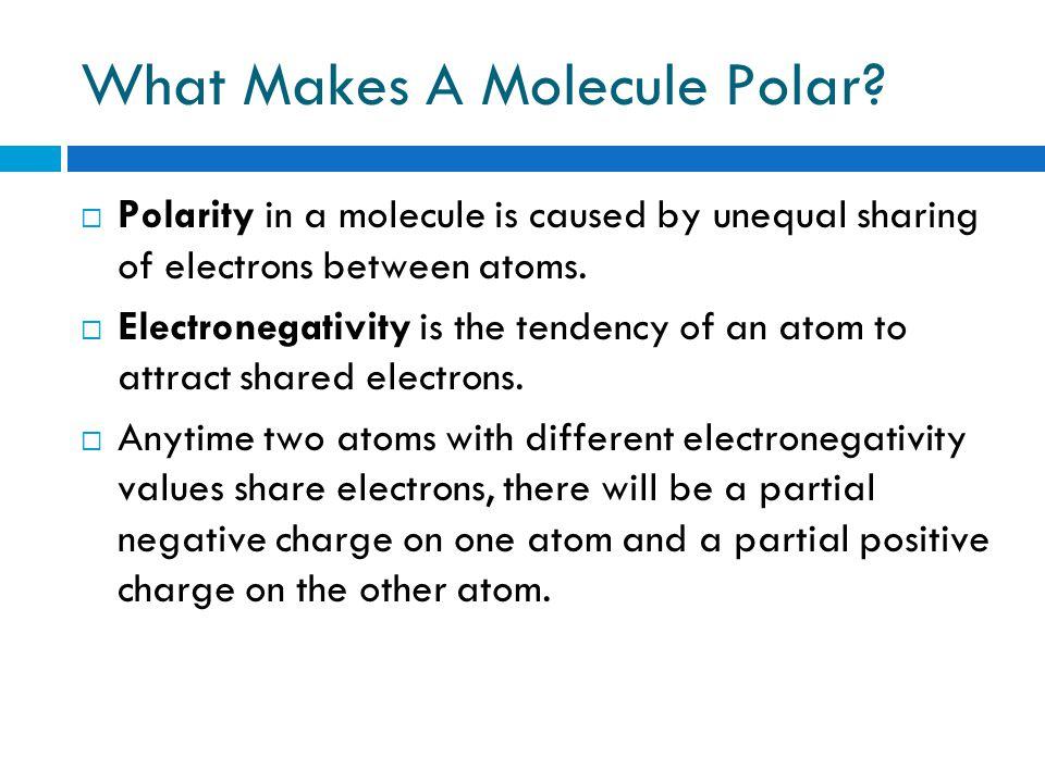 What Makes A Molecule Polar