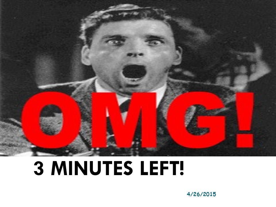 3 MINUTES LEFT! 4/12/2017