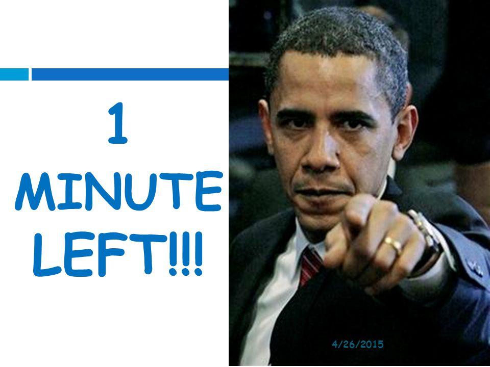 1 MINUTE LEFT!!! 4/12/2017