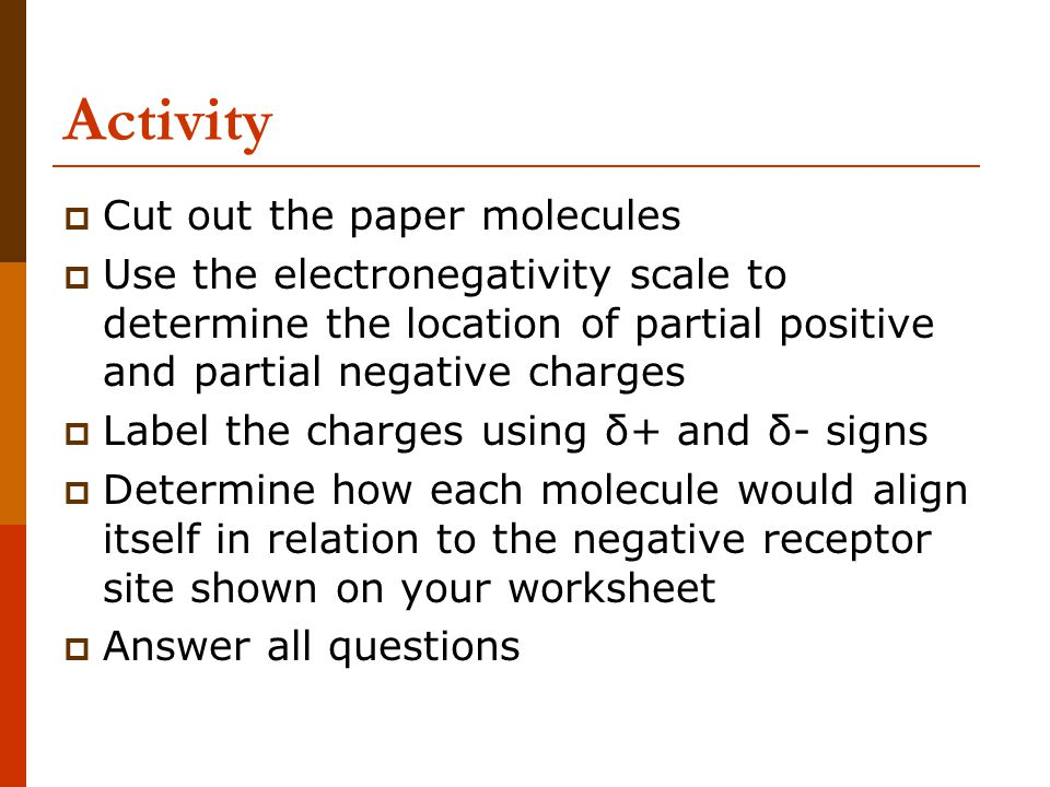 Activity Cut out the paper molecules